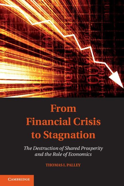 Abbildung von Palley | From Financial Crisis to Stagnation | 2013