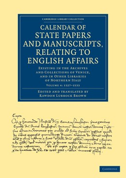 Abbildung von Calendar of State Papers and Manuscripts, Relating to English Affairs | 2013 | Existing in the Archives and C...