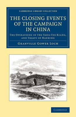 Abbildung von Loch | The Closing Events of the Campaign in China | 2013 | The Operations in the Yang-Tze...
