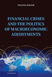 Abbildung von Walter | Financial Crises and the Politics of Macroeconomic Adjustments | 2013