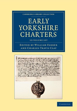 Abbildung von Farrer | Early Yorkshire Charters 12 Volume Set in 13 Pieces | 2013