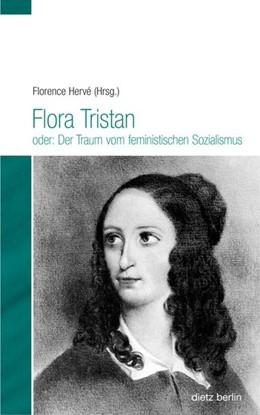 Abbildung von Hervé | Flora Tristan oder: Der Traum vom feministischen Sozialismus | 2013