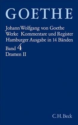 Abbildung von Goethe, Johann Wolfgang von | Goethe Werke - Hamburger Ausgabe, Band 4: Dramatische Dichtungen II | 15. Auflage | 2008