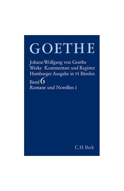 Cover: , Goethe Werke - Hamburger Ausgabe: Romane und Novellen I