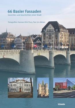 Abbildung von 66 Basler Fassaden | 2013 | Gesichter und Geschichten eine...