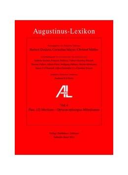 Abbildung von Mayer / Dodaro / Müller | AL - Augustinus-Lexikon / Meritum - Optatus episcopus Mileuitanus | 1., 1.Aufl. | 2013 | AL 4, Fasc. 1/2