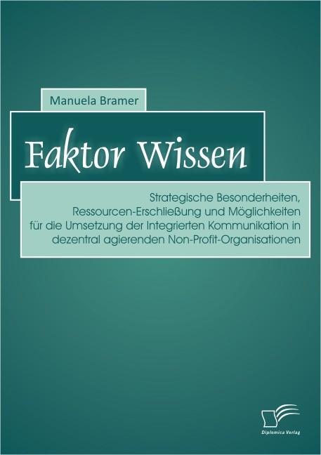 Faktor Wissen   Bramer, 2013   Buch (Cover)