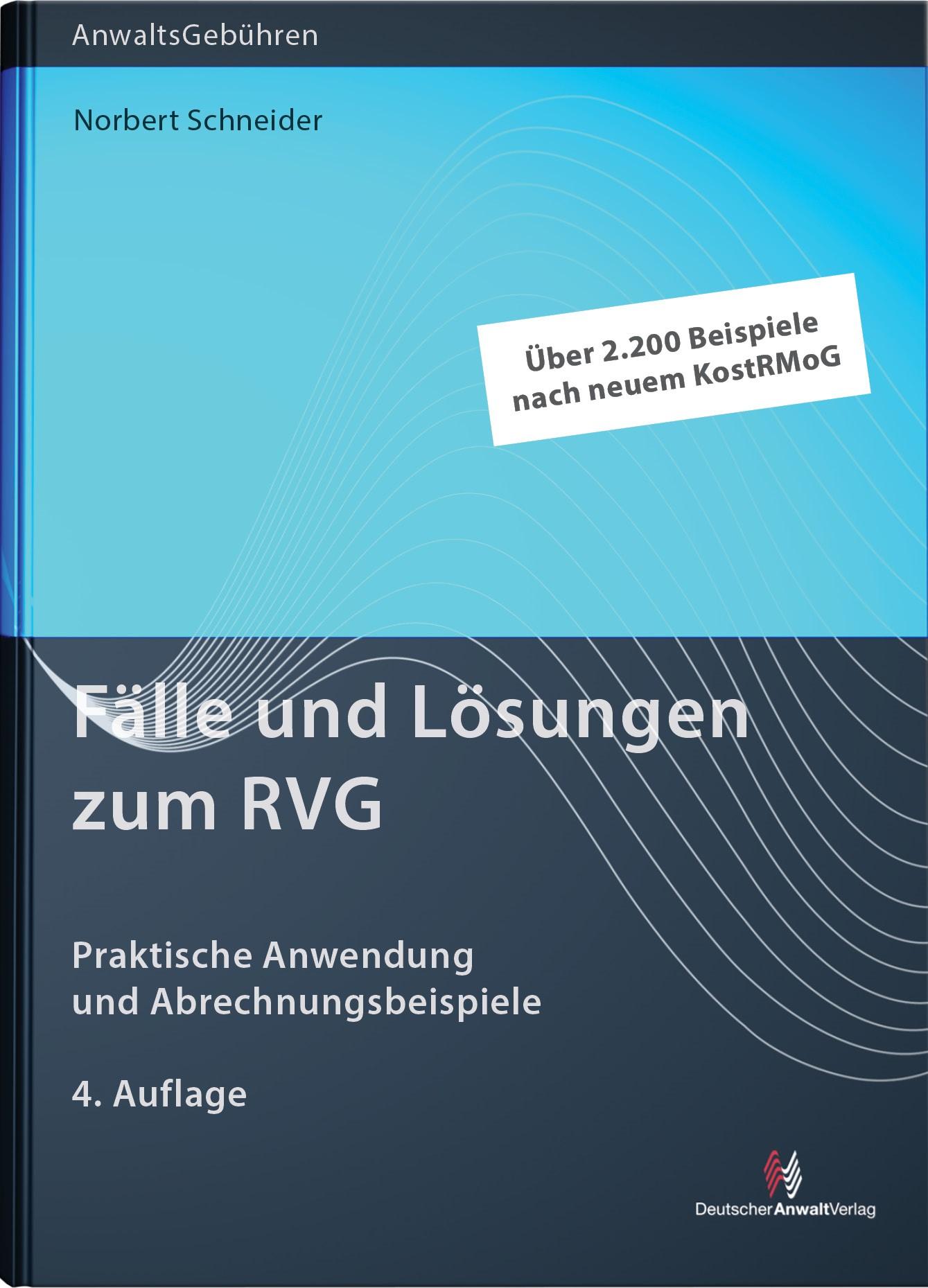 Fälle und Lösungen zum RVG | Schneider | 4. Auflage, 2014 | Buch (Cover)