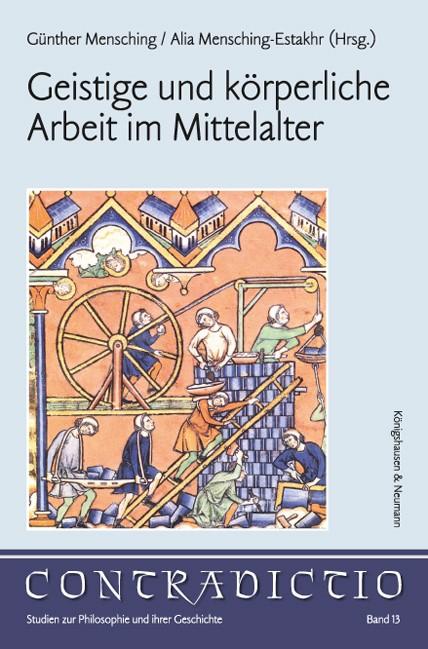 Abbildung von Mensching / Mensching-Estakhr | Geistige und körperliche Arbeit im Mittelalter | 2016