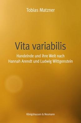 Abbildung von Matzner   Vita variabilis   2013   Handelnde und ihre Welt nach H...   529
