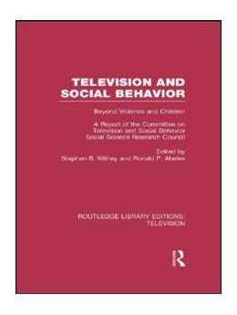 Abbildung von Withey / Abeles | Television and Social Behavior | 2013 | Beyond Violence and Children /...