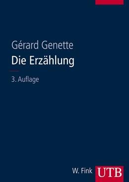 Abbildung von Genette   Die Erzählung   Unv. ND der 3. durchg. u. korr. Aufl. 2010   2013   8083