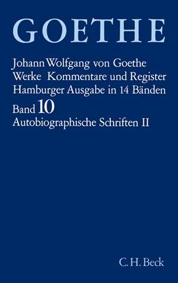 Abbildung von Goethe, Johann Wolfgang von | Goethe Werke - Hamburger Ausgabe, Band 10: Autobiographische Schriften II | 12. Auflage | 2003 | Dichtung und Wahrheit, Buch 14...