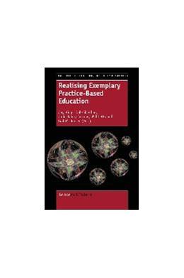 Abbildung von Higgs / Sheehan / Baldry Currens | Realising Exemplary Practice-Based Education | 2013
