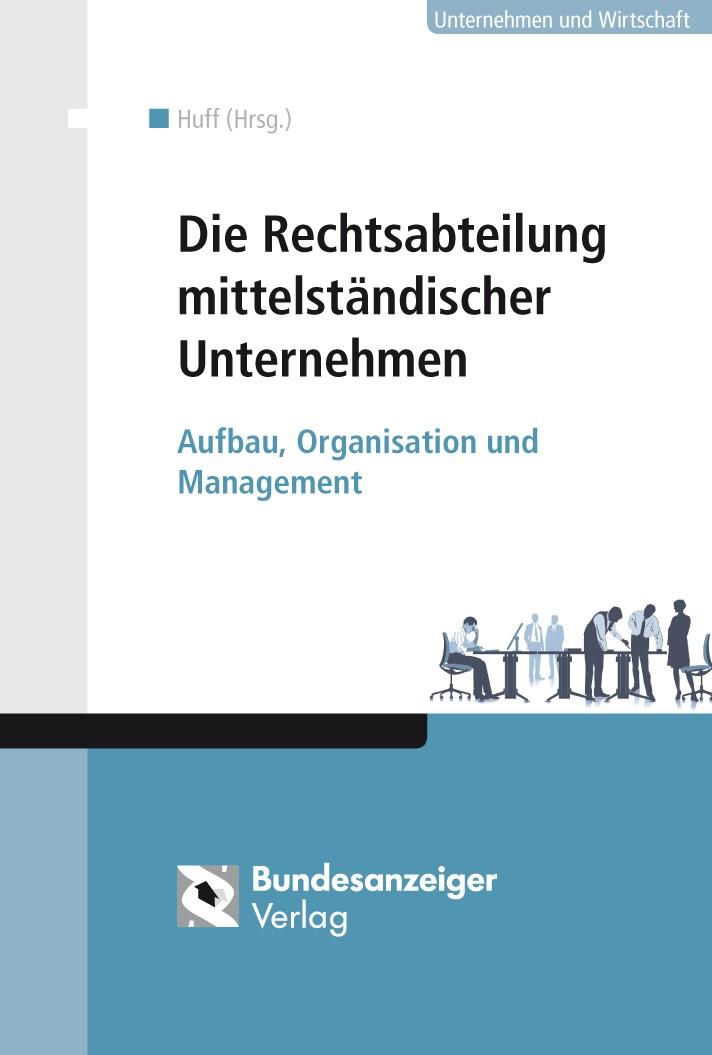 Die Rechtsabteilung mittelständischer Unternehmen | Huff | Buch (Cover)
