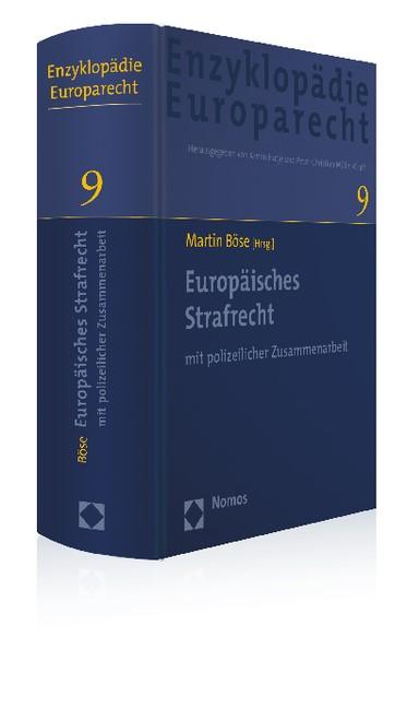 Enzyklopädie Europarecht • EnzEuR, Band 9: Europäisches Strafrecht | Böse, 2013 | Buch (Cover)
