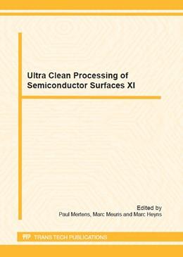 Abbildung von Mertens / Meuris / Heyns | Ultra Clean Processing of Semiconductor Surfaces XI | 2013 | Volume 195
