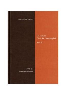 Abbildung von Duve / Fidora / Justenhoven / Lutz-Bachmann / Niederberger | De iustitia. Über die Gerechtigkeit. Teil II | 2016