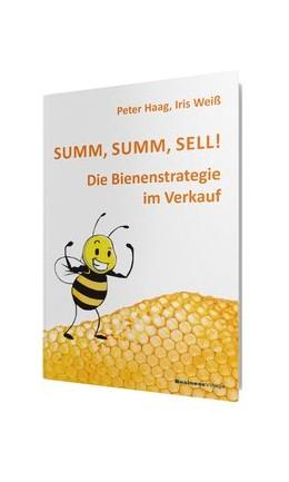 Abbildung von Weiss / Haag | Summ, summ, sell! | 1. Auflage | 2013 | beck-shop.de