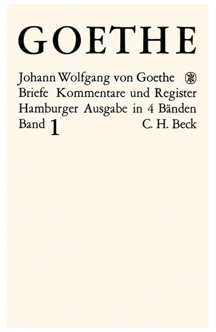 Cover: Johann Wolfgang Goethe, Goethes Briefe und Briefe an Goethe: Briefe der Jahre 1764-1786