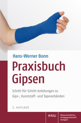 Praxisbuch Gipsen | Bonn | durchgesehene und erweiterte Auflage, 2013 | Buch (Cover)