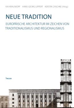 Abbildung von Krauskopf / Lippert / Zaschke | Neue Tradition | 2012