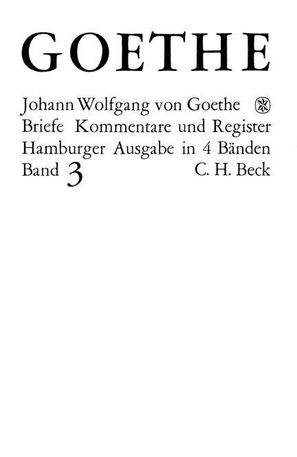 Cover: Johann Wolfgang Goethe, Goethes Briefe und Briefe an Goethe: Briefe der Jahre 1805-1821