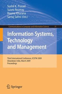Abbildung von Prasad / Routray / Khurana / Sahni | Information Systems, Technology and Management | 2009 | Third International Conference... | 31