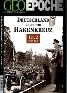 Abbildung von GEO Epoche Deutschland unter dem Hakenkreuz 2   1. Auflage   2013   beck-shop.de