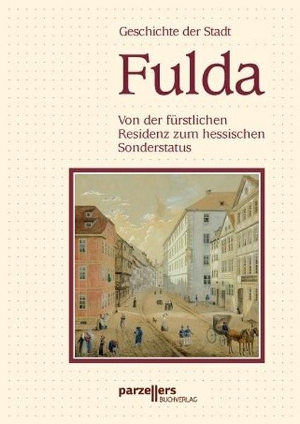 Geschichte der Stadt Fulda. Band 2 | Hamberger / Heiler / Kirchhoff, 2008 | Buch (Cover)