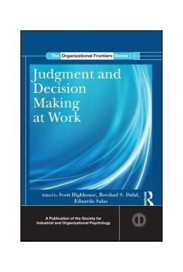 Abbildung von Highhouse / Dalal | Judgment and Decision Making at Work | 1. Auflage | 2013 | beck-shop.de