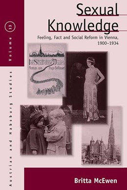 Abbildung von McEwen | Sexual Knowledge | 2012 | Feeling, Fact, and Social Refo... | 13
