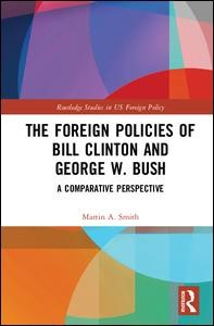 Abbildung von Smith | The Foreign Policies of Bill Clinton and George W. Bush | 2017