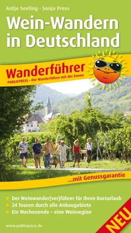 Abbildung von Press / Seeling   Wein-Wandern in Deutschland   1. Auflage   2013   Wanderführer mit GPS-Tracks zu...