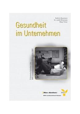 Abbildung von Gesundheit im Unternehmen   2008   Prämierte Arbeiten des BKK Inn...   7