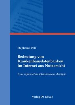 Abbildung von Poll | Bedeutung von Krankenhausdatenbanken im Internet aus Nutzersicht | 2008 | Eine informationsökonomische A... | 4
