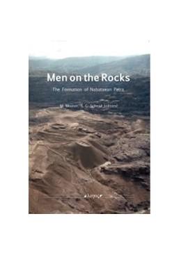 Abbildung von Mouton / Schmid   Men on the Rocks   2013   The Formation of Nabataean Pet...