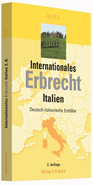 Internationales Erbrecht Italien | Reiß | 3., überarbeitete und aktualisierte Auflage, 2013 | Buch (Cover)