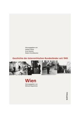 Abbildung von Dippelreiter | Wien | 1. Auflage | 2013 | Die Metamorphose einer Stadt | Band 006