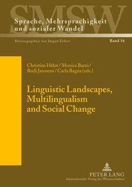 Abbildung von Hélot / Barni | Linguistic Landscapes, Multilingualism and Social Change | 1. Auflage | 2013 | 16 | beck-shop.de