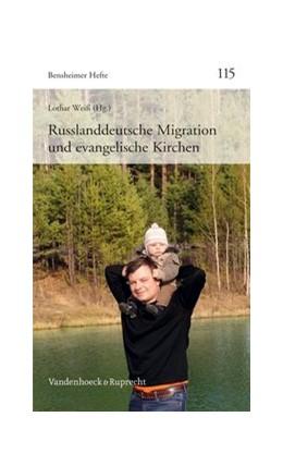 Abbildung von Weiß   Russlanddeutsche Migration und evangelische Kirchen   1. Auflage   2013   beck-shop.de