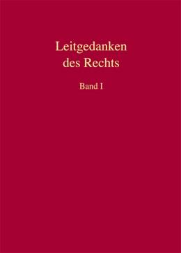 Abbildung von Kube / Mellinghoff | Leitgedanken des Rechts | 1. Auflage | 2013 | beck-shop.de