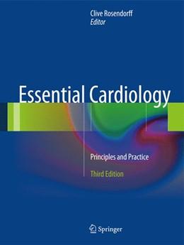 Abbildung von Rosendorff | Essential Cardiology | 3. Auflage | 2013 | beck-shop.de