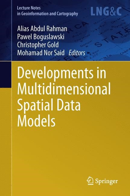 Developments in Multidimensional Spatial Data Models | Abdul Rahman / Boguslawski / Gold / Said, 2013 | Buch (Cover)
