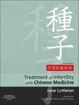 Abbildung von Lyttleton | Treatment of Infertility with Chinese Medicine | 2. Auflage | 2013 | beck-shop.de