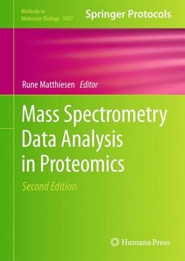 Abbildung von Matthiesen   Mass Spectrometry Data Analysis in Proteomics   2013   1007