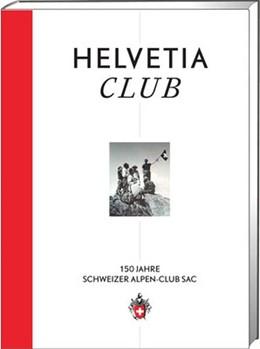 Abbildung von 150 Jahre Schweizer Alpen-Club SAC | 2013