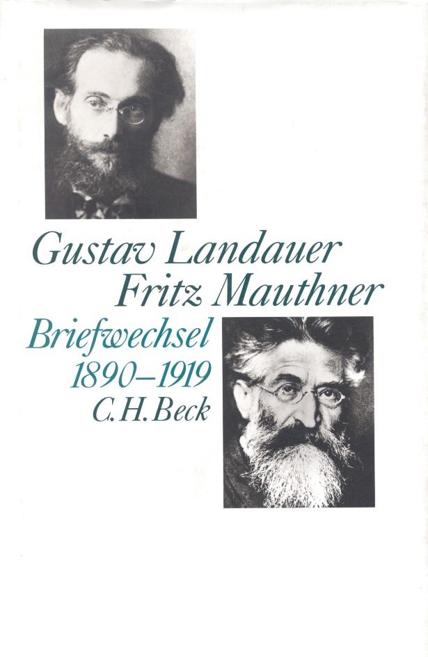 Gustav Landauer - Fritz Mauthner Briefwechsel 1890-1919 | Buch (Cover)