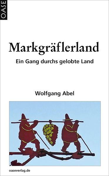 Markgräflerland | Abel | 2. Auflage, 2015 | Buch (Cover)