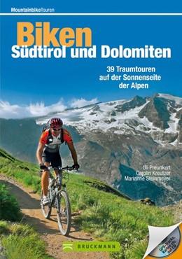 Abbildung von Preunkert / Kreutzer / Steinmeyer | Mountainbiketouren - Biken Südtirol und Dolomiten | 2013 | 39 Traumtouren auf der Sonnens...